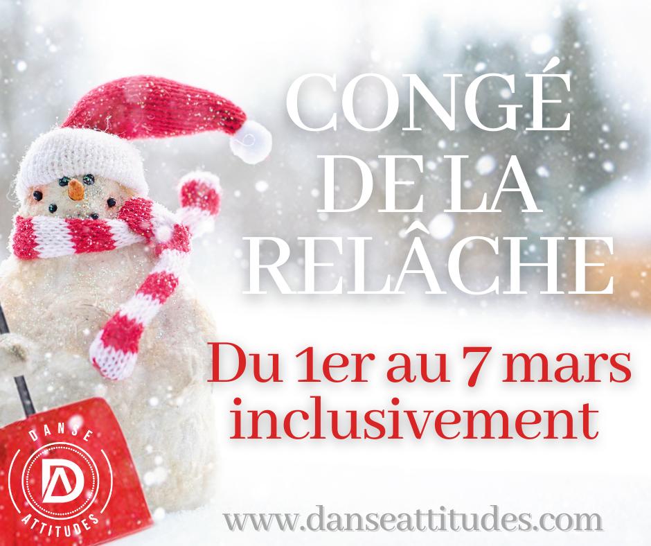 ***CONGÉ DE LA RELÂCHE***